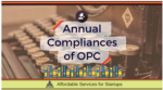 Annual Compliance for One Person Company