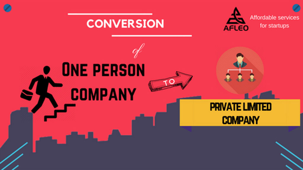 conversion of one person company to private limited