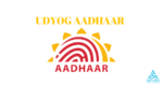 What is Udyog Aadhar & Why should you register?