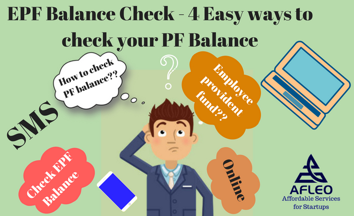 EPF Balance Check - 4 Easy ways to check your PF Balance Online