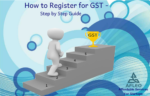 GST Registration Process – Step by Step Guide