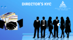 Director KYC (DIR-3 KYC) – Filing Procedure with Due Dates & Documents