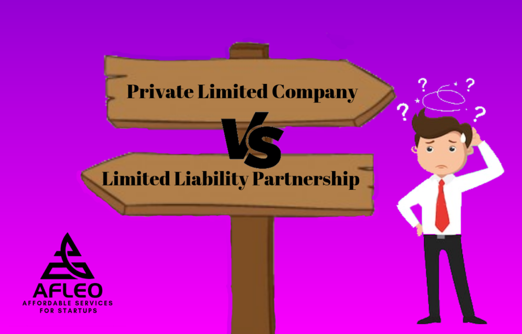 18 Major Differences LLP vs Private Limited Company - Afleo